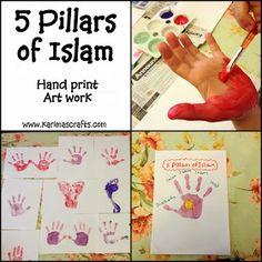 5 Pillars of Islam. HAND PRINT KIDS ART WORK for EID/ RAMADAN