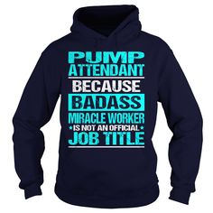 Awesome Tee For Pump Attendant T-Shirts, Hoodies. Get It Now ==► https://www.sunfrog.com/LifeStyle/Awesome-Tee-For-Pump-Attendant-98344854-Navy-Blue-Hoodie.html?id=41382