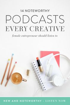 14 Noteworthy Podcasts Every Creative Female Entrepreneur Should Listen To Think Creative Collective - Entrepreneurs - Ideas of Buying First House Creative Business, Business Tips, Online Business, Business Motivation, Business Quotes, Business Meme, Business Goals, Podcast Tips, Starting A Podcast