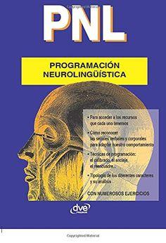 PNL Programacionneurolinguistica (Spanish Edition): DOUAT, GÉRARD: 9781646991020: Amazon.com: Books - De Vecchi Ediciones - DVE - Editorial Devecchi - DVE Publishing - DVE Ediciones