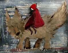 Little Red Riding Hood--love that drawing of the wolf.