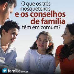 O que os Três Mosqueteiros e os conselhos familiares têm em comum.