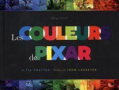Pixar, un monde en couleurs de Tia Kratter https://www.amazon.fr/dp/236480549X/ref=cm_sw_r_pi_dp_U_x_O.RNAbECBQCPT