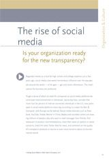Came across this article about the rise of Social Media, it describes how organizations should prepare for it. (8877)