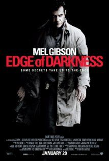 Edge of Darkness (2010) Excellent - I don't know where to start. A must-see.  Sadly, this is much closer to real life than most of us would care to believe.