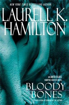 ☆ Bloody Bones: Anita Blake Vampire Hunter -Book 5- By Laurell K. Hamilton ☆