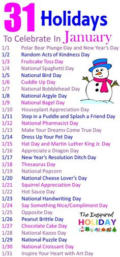 31 Holidays to celebrate in January. Make January even more festive with these wacky and silly National Days In January, Special Days In January, National Celebration Days, Holidays In January, Monthly Celebration, Silly Holidays, National Holidays, Holiday Dates, Holiday List