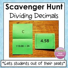 Dividing  Decimals Scavenger Hunt gets students out of their seats.  Students get to work at their own pace and think it's a game. They are  highly motivated to complete a question since they can self-check and  get immediate feedback. Can be used whole group or in a center. Simone's Math Resources.
