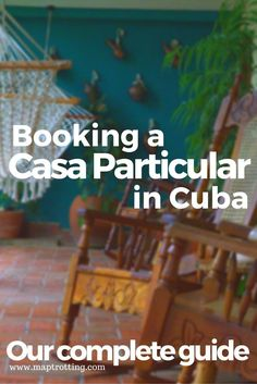 Our Complete Guide to Booking a Casa Particular in Cuba - MapTrotting Vinales, Travel Advice, Travel Guides, Travel Tips, Cuba Itinerary, Visit Cuba, Cuba Travel, Paris Travel, Ireland Travel