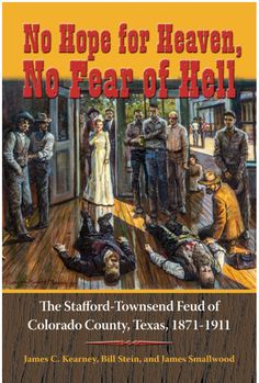 No Hope for Heaven, No Fear of Hell: The Stafford-Townsend Feud of Colorado County, Texas, (Texas Local Series Book Elizabeth Patterson, Mark Twain Books, Margaret Hamilton, Adventures Of Tom Sawyer, Huckleberry Finn, Famous Novels, Amsterdam, Movie Tv, Cool Things To Buy
