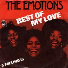 Funk-Disco-Soul-Groove-Rap: The_Emotions-Best_Of_My_Love