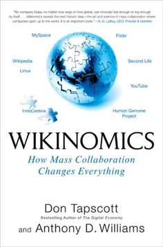 Wikinomics shows how masses of people can participate in the economy like never before. They are creating TV news stories, sequencing the human genome, remixing their favorite music, designing software, finding a cure for disease, editing school texts, inventing new cosmetics, or even building motorcycles.