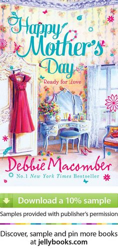 'Happy Mothers Day' by Debbie Macomber - Download a free ebook sample and give it a try! Don't forget to share it, too.
