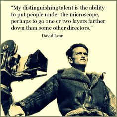 David Lean - Film Director Quote - Movie Director Quote   #davidlean