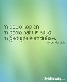Good Heart Quotes (Part II) - Good Housekeeping Good Heart Quotes, This Is Us Quotes, Best Quotes, Funny Quotes, Afrikaanse Quotes, Proverbs Quotes, Wale, Nelson Mandela, Wedding Quotes
