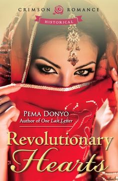 Flaming Sun: Book Review: REVOLUTIONARY HEARTS by Pema Donyo