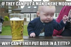 Drunk baby meme. Love it.