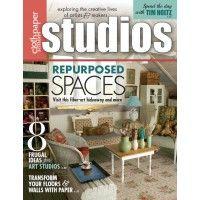 Studios Magazine, Spring 2014: Repurpose to Create Your Ideal Studio | InterweaveStore.com