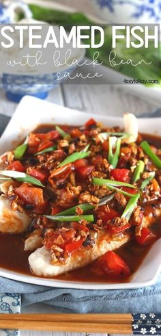 Try this savory Asian dish of steamed fish with black bean sauce. It is easy to prepare and is done in less than 20 minutes. Asian Fish Recipes, White Fish Recipes, Ethnic Recipes, Seafood Dishes, Seafood Recipes, Savoury Dishes, Recipe Today, Healthy Dinner Recipes, A Food