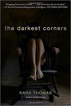 Amazon.com: The Darkest Corners (9780553521481): Kara Thomas: Books