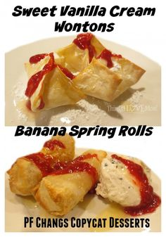 PF Changs Copycat Desserts - Banana Spring Rolls & Sweet Vanilla Cream Wontons