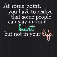 unfortunate...but sometimes to have a healthy life you have to move on. i'm learning this with age.