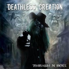 Deathless Creation - Thrash 'N' Roll 3/5 Sterne