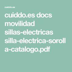 cuiddo.es docs movilidad sillas-electricas silla-electrica-sorolla-catalogo.pdf