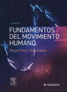 Fundamentos del movimiento humano / Marion Trew, Tony Everett