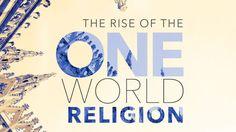 The Rise Of The One World Religion- Major Amir Tsarfati.  *Galatians 1:8-9, Romans 16:17
