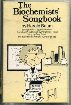 biochemistry songs - with sung lyrics, written by Harold Baum, a professor at Chelsea College of the University of London who composed a biochemical song each year for his departmental Christmas party. Science Geek, Science Education, Teaching Science, Science Activities, Life Science, High School Chemistry, High School Biology, Ap Biology, Biology Classroom