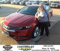 I just purchased a new 2015 Impala from Mark Ferguson at Huffines Chevrolet. He was helpful in the decision making process and explained all the new wonderful features on this model. I couldn't ask for a better salesman and this has been my best car buying experience. Painless and worry free.  Pauline LaCross Tuesday, September 23, 2014