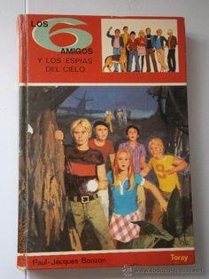 Los seis amigos y los espías del cielo Bonzon Paul-Jacques Ediciones Toray 1º edicion 1978