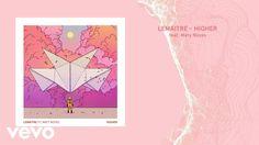 Lemaitre - Higher (Audio) ft. Maty Noyes