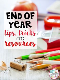 End of Year Tips, Tricks and Resources! Lots of ideas for activities to do with students during the last weeks and days of school. Great idea for student end of year gifts too!