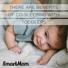 There Are Benefits of Co-Sleeping with Toddlers - SmartMom