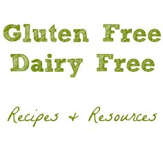 Gluten / Dairy Free Recipes & Resources. Great for people coming to visit with allergy restrictions!!!!