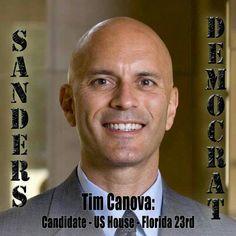 Tim Canova. A Bernie thinker, someone to support and vote for.  BERNIE SANDERS FOR PRESIDENT! #FeelTheBern #BernieSanders FeelTheBern.org berniesanders.com Voteforbernie.org