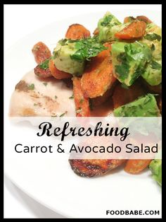 Avocado & Carrot Salad {So Easy To Make!} 8-10 carrots, peeled and cut into rounds 2 tablespoons extra virgin olive oil ½ teaspoon ground cumin ¼ teaspoon ground coriander sea salt and pepper, to taste 1 avocado, peeled, pitted and diced 2 tablespoons fresh lemon juice ¼ cup chopped cilantro 4 cups mixed greens