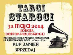 TARGI STAROCI, 31 maja 2014 r., ul. Piłsudskiego w Kwidzynie.