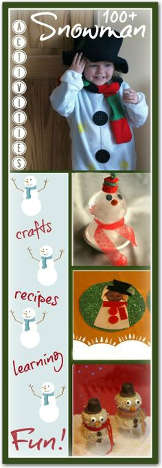Over 100 fun activities for kids themed around snowmen!