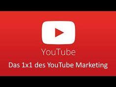 Youtube Marketing - Das 1x1 des Youtube Video Marketing