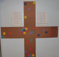 """Merciful Cross: created for Lent with lists of Spiritual and Corporal Works of Mercy nearby; cover cross with flowers for each work and sacrifice. """"Truly, I say to you, as you did it to one of the least of these, my brethren, you did it to me."""" Matt. 25:40"""
