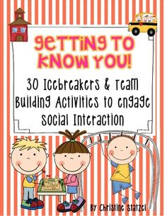 Back to School : Icebreakers & team building activities to engage social interaction.  Pin now, read later