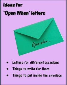 ideas for 'open when' letters and FREE 'SENT WITH LOVE' stamps to add to envelopes: