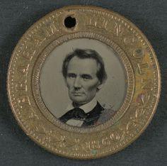 Abraham Lincoln campaign button for 1860 presidential election (LOC) Abraham Lincoln, Mary Todd Lincoln, American Presidents, American Civil War, American History, Native American, People Of Interest, Civil War Photos, Portraits