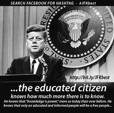 JFK and education Wtf Fun Facts, True Facts, Random Facts, Random Stuff, You Dont Say, Did You Know, Jfk Quotes, Useless Knowledge, John F Kennedy