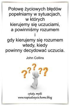 John Collins, Audi A6, Motto, Cos, Zodiac, Motivation, Quotes, Quotations, Horoscope
