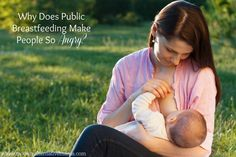 Why Does Public Breastfeeding Make People So Angry? - Modern Alternative Mama