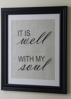 """Magnolia Mommy Made: """"It Is Well With My Soul"""" Framed Burlap Wall Print"""